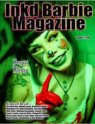 Inkd Barbie Magazine Issue #120 -  Senpai Ryoko