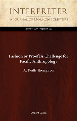 Fashion or Proof? A Challenge for Pacific Anthropology