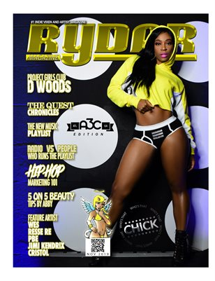 "New Publication Ryder Magazine Feat D Woods ""Project Girls Club"""