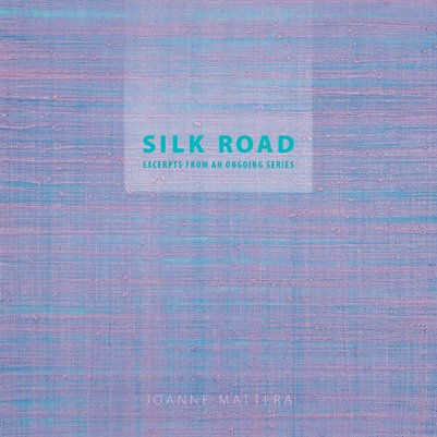 Silk Road: Excerpts From an Ongoing Series