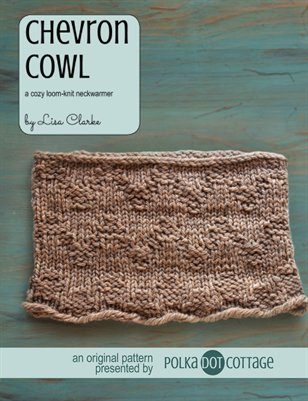 Chevron Cowl Loom Knitting Pattern