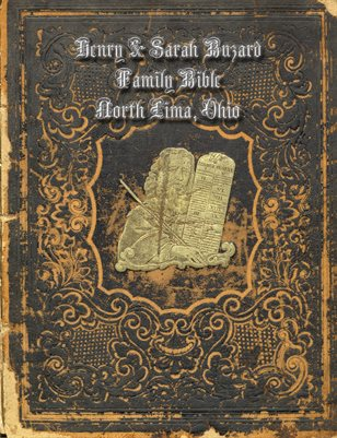 HENRY AND SARAH BUZARD FAMILY BIBLE, MAHONING COUNTY, OHIO