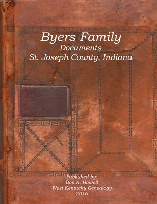 Byers Family Documents, St. Joseph County, Indiana