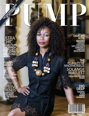 PUMP Fashion Lifestyle Magazine Featuring Solange Mallett
