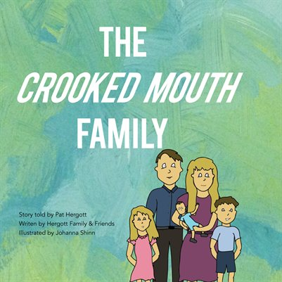 Crooked Mouth Family