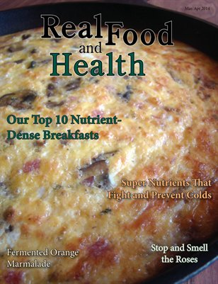 Real Food and Health March/April 2014
