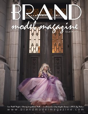 Brand Model Magazine  Issue # 249
