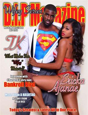 "D.I.P Magazine ""Wifey Series"""