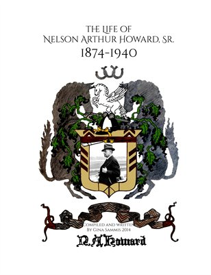 The Life of Nelson Arthur Howard, Sr.