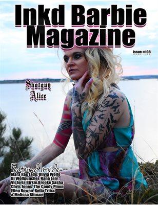 Inkd Barbie Magazine Issue #108 - Shotgun Alice