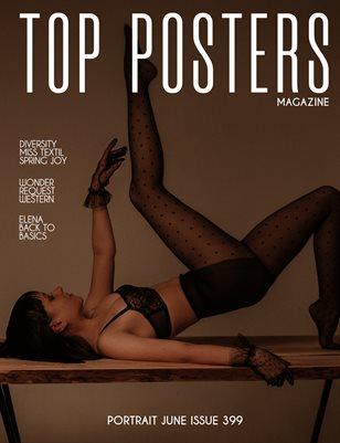 TOP POSTERS MAGAZINE- PORTRAIT JUNE (Vol 399)