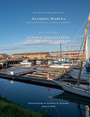 HISTORIC SITE DOCUMENTATION OF ALAMEDA MARINA 2019