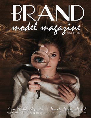 Brand Model Magazine  Issue # 166