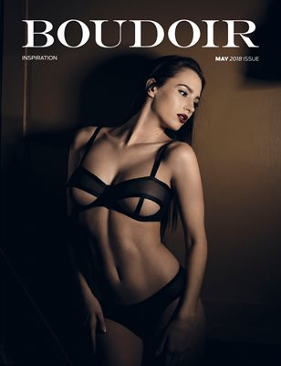 Boudoir Inspiration May 2018 Issue