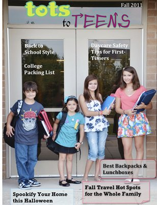 Tots To Teens Magazine Back to School 2011