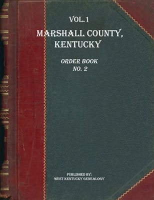 VOL.1 1848 MARSHALL COUNTY, KENTUCKY ORDER BOOK NO.2