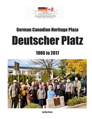 The German Canadian Heritage Plaza Story