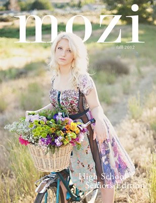 Mozi Magazine, Fall 2012 - High School Seniors Edition