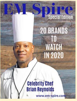EM-Spire Special Edition 2- Chef Brian Reynolds