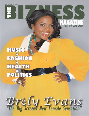 "The Bizness Magazine Fall 2012- ""Gone Green"""