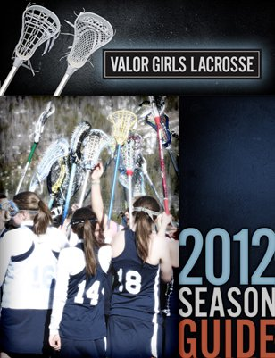 2012 Girls Lacrosse Season Guide