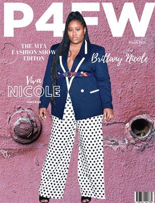 P4FW Magazine - MTA Fashion Show Edition Featuring Viva Nicole Vintage