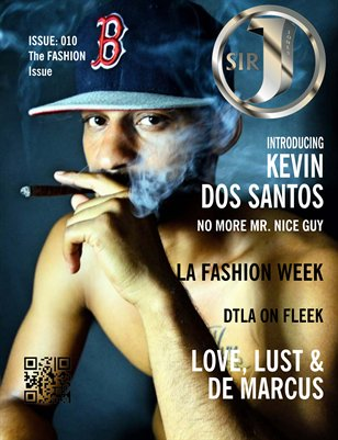 Sir Jones Magazine: ISSUE: 010 The FASHION Issue