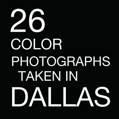 26 Color Photographs taken in Dallas