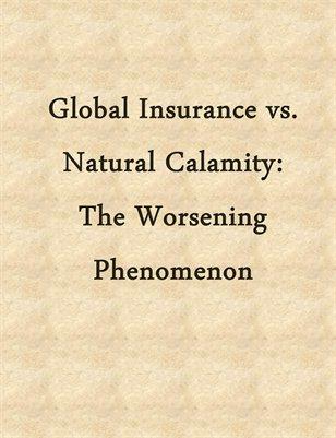 Global Insurance vs. Natural Calamity: The Worsening Phenomenon