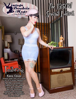 Vintage Boudoir Magazine Presents: The 1950's! with Kiera Clover cover