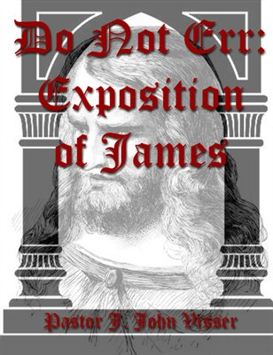 Do Not Err: Exposition of James