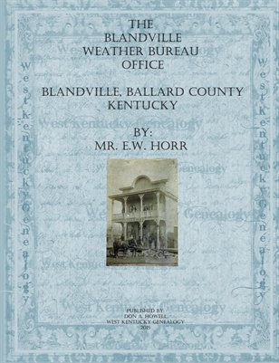1872-1906 Weather Reports from E.W. Horr of Blandville, Ballard County, Kentucky