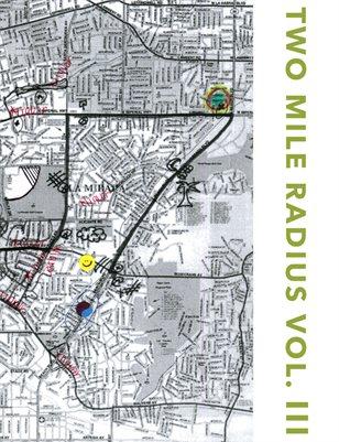 Two Mile Radius Vol. 3