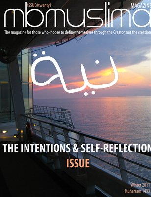Winter 2011 - The Intentions & Self-Reflection Issue