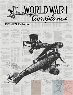 WW1 Aero 1961-1971 Collection: Issues 1-34