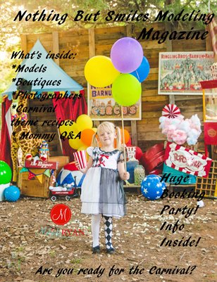 Nothing But Smiles Modeling Magazine! Carnival Theme!
