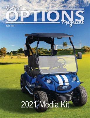 Golf Car Options Magazine Media Kit Fall 2021