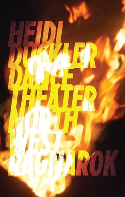 Heidi Duckler Dance Theater Northwest Presents: Ragnarok