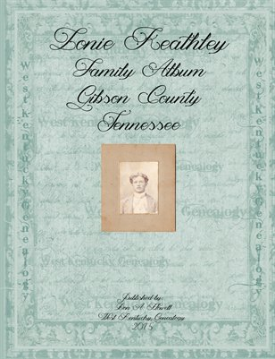 Lonie Keathley Family Album from Gibson County, Tennessee