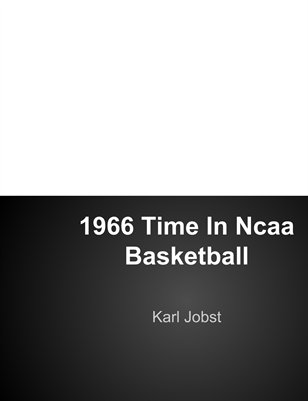 Karl Jobst - 1966 Basketball