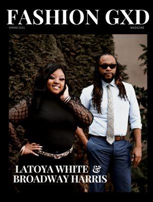"Fashion Gxd Magazine ""LaToya White and Broadway Harris"""
