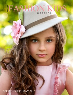 Young Fashion Kids Magazine | ISSUE 13 - MAY 2015