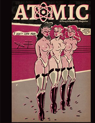 Atomic, A Pinup and Rockabilly Magazine Issue No.04 Vol No.02 TABOO: Taboo Issue No.1