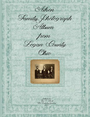 Aiken Family Album from Logan County, Ohio