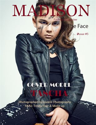 MADISON FASHION MAGAZINE # 5 - THE FACE