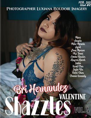 Shazzles Valentine Issue #87 VOL 4 Cover Model Bri Hernandez.