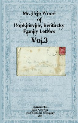 Vol.3, The Urie Wood Collection, Christian County, Kentucky