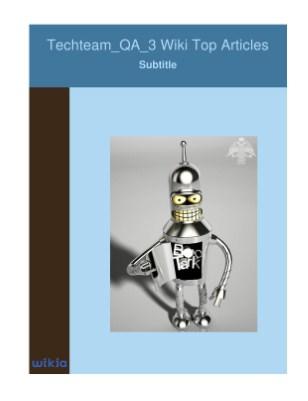 Techteam_QA_3 Wiki Top Articles