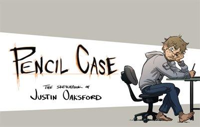 Pencil Case: The Sketchbook of Justin Oaksford 2013