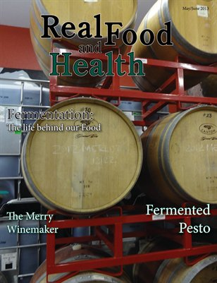 Real Food and Health May/June 2013
